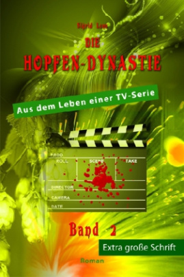 Die Hopfendynastie - Band 2