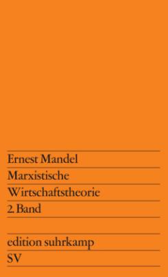 Marxistische Wirtschaftstheorie. Bd.2