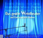 Das große Welttheater auf Eulenspiegels Bühne - Hörbuch