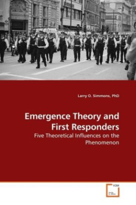 Emergence Theory and First Responders