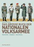 Das große Buch der Nationalen Volksarmee