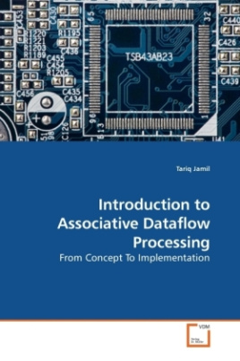 Introduction to Associative Dataflow Processing