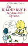 Ein Bilderbuch der deutschen Sprache (Mängelexemplar)
