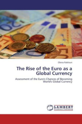 The Rise of the Euro as a Global Currency