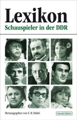 Lexikon Schauspieler in der DDR