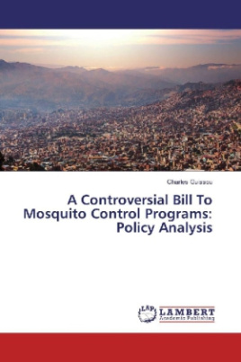 A Controversial Bill To Mosquito Control Programs: Policy Analysis