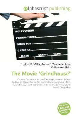 "The Movie ""Grindhouse"""