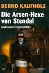 Die Arsen-Hexe von Stendal