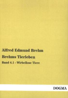 Brehms Tierleben. Bd.4.1