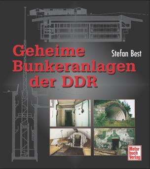 Geheime Bunkeranlagen der DDR