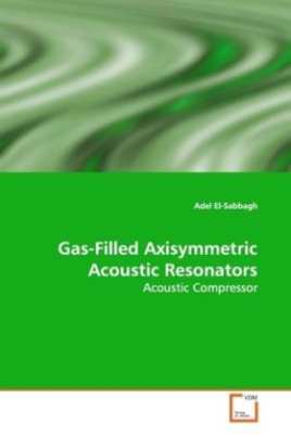 Gas-Filled Axisymmetric Acoustic Resonators