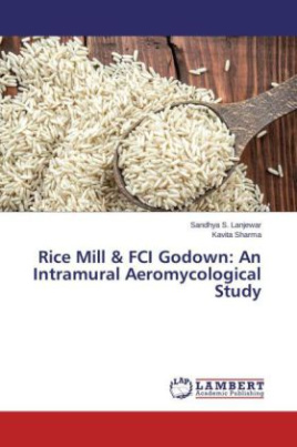 Rice Mill & FCI Godown: An Intramural Aeromycological Study