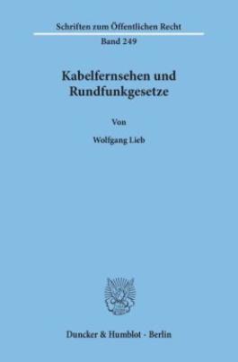Kabelfernsehen und Rundfunkgesetze.