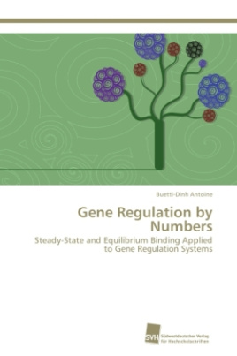 Gene Regulation by Numbers