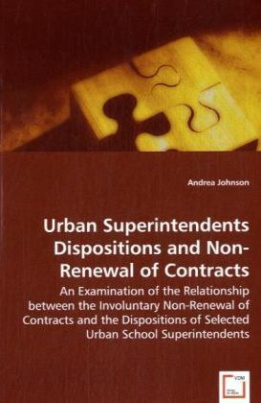 Urban Superintendents Dispositions and Non-Renewal of Contracts