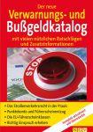 Der neue Verwarnungs- und Bußgeldkatalog (Mängelexemplar)