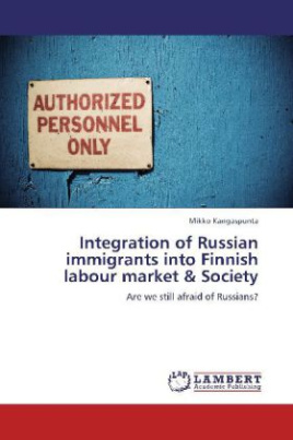 Integration of Russian immigrants into Finnish labour market & Society