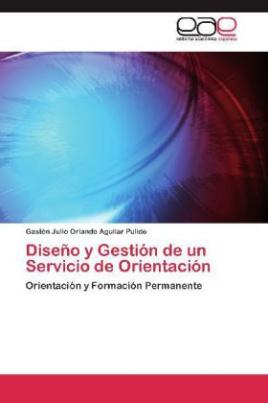 Diseño y Gestión de un Servicio de Orientación
