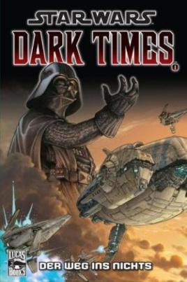 Star Wars Dark Times - Der Weg ins Nichts