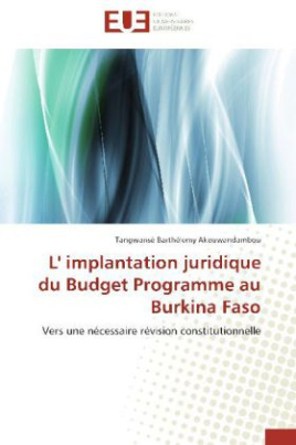 L' implantation juridique du Budget Programme au Burkina Faso
