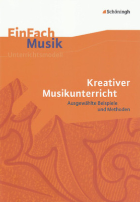 Kreativer Musikunterricht, m. Audio-CD