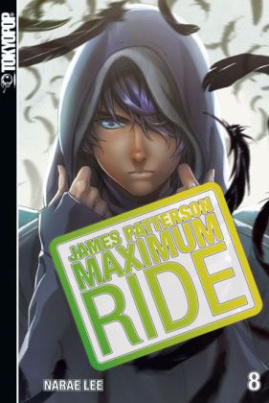 Maximum Ride. Bd.8
