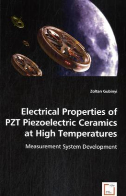 Electrical Properties of PZT Piezoelectric Ceramics at HighTemperatures