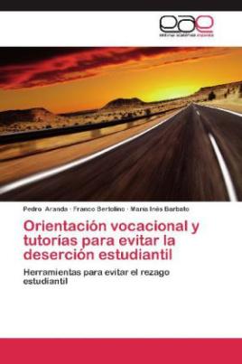 Orientación vocacional y tutorías para evitar la deserción estudiantil