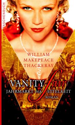 Vanity Fair. Jahrmarkt der Eitelkeit