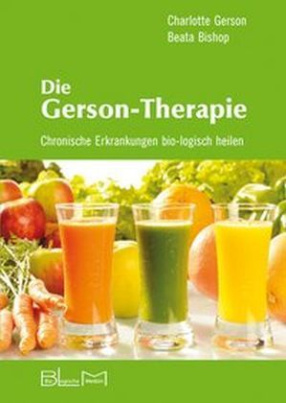 Die Gerson-Therapie
