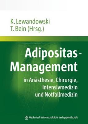 Adipositas-Management in Anästhesie, Chirurgie, Intensivmedizin und Notfallmedizin