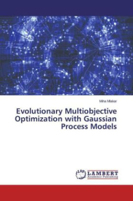 Evolutionary Multiobjective Optimization with Gaussian Process Models