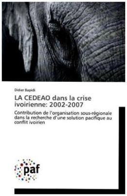 LA CEDEAO dans la crise ivoirienne: 2002-2007