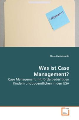 Was ist Case Management?