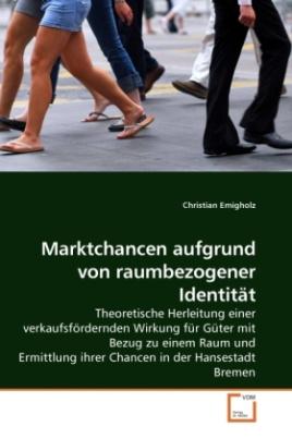 Marktchancen aufgrund von raumbezogener Identität