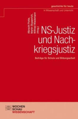 NS-Justiz und Nachkriegsjustiz