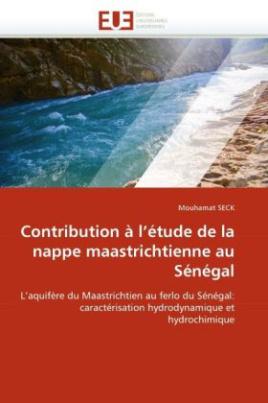 Contribution à l'étude de la nappe maastrichtienne au Sénégal