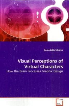 Visual Perceptions ofVirtual Characters