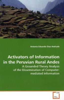 Activators of Information in the Peruvian Rural Andes