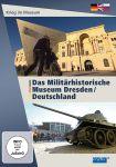 Das Militärhistorische Museum Dresden