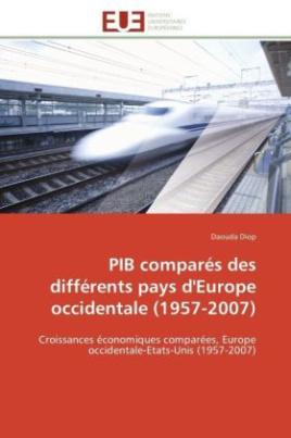 PIB comparés des différents pays d'Europe occidentale (1957-2007)