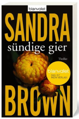 Sandra Brown - Sündige Gier (TB)