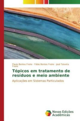 Tópicos em tratamento de resíduos e meio ambiente