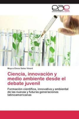 Ciencia, innovación y medio ambiente desde el debate juvenil