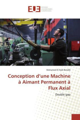 Conception d'une Machine à Aimant Permanent à Flux Axial