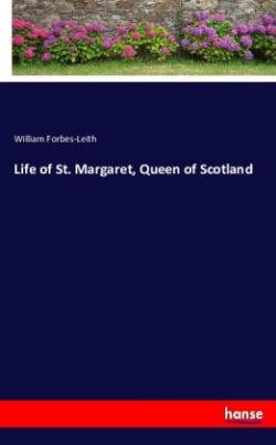 Life of St. Margaret, Queen of Scotland