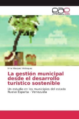 La gestión municipal desde el desarrollo turístico sostenible