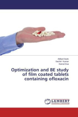 Optimization and BE study of film coated tablets containing ofloxacin