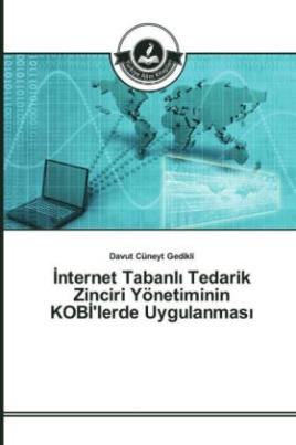 _nternet Tabanl_ Tedarik Zinciri Yönetiminin KOB_'lerde Uygulanmas_