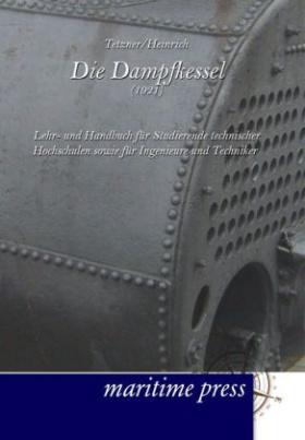 Die Dampfkessel (1921)